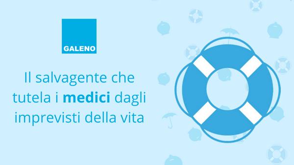Salvagente Cassa Galeno: assicurazione invalidità permanente da malattia e infortunio e caso morte