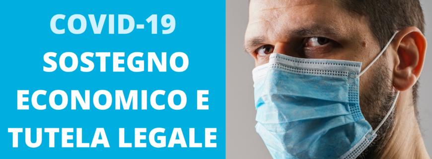 Pandemia Covid-19: sostegno economico e tutela legale gratuita ai soci
